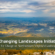 Changing Landscape Initiative Presented At Quarterly Meeting